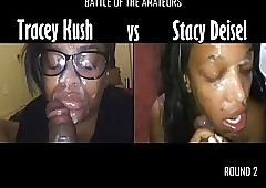 Tracey vs Stacy (Round 2)
