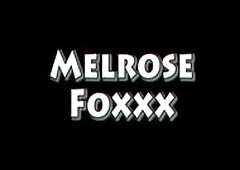 Melrose Foxxx with an increment of Byron Hunger